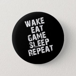Wake Eat Game Sleep Repeat 6 Cm Round Badge