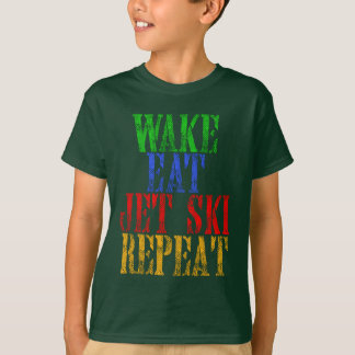WAKE EAT JET SKI REPEAT T-Shirt