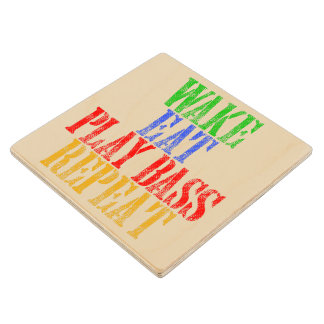 Wake Eat PLAY BASS Repeat Wood Coaster