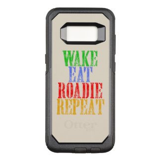 Wake Eat ROADIE Repeat OtterBox Commuter Samsung Galaxy S8 Case