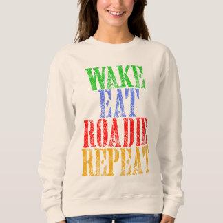 Wake Eat ROADIE Repeat Sweatshirt