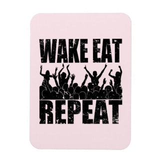 WAKE EAT ROCK REPEAT #2 (blk) Magnet