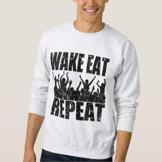 WAKE EAT ROCK REPEAT #2 (blk) Sweatshirt