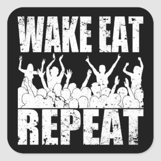 WAKE EAT ROCK REPEAT #2 (wht) Square Sticker