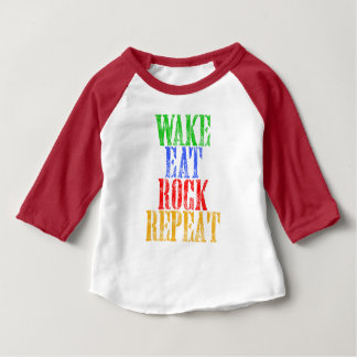 WAKE EAT ROCK REPEAT #3 BABY T-Shirt