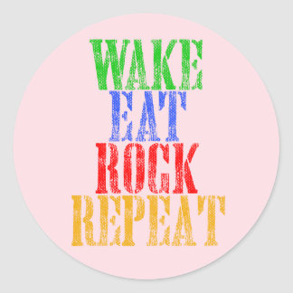 WAKE EAT ROCK REPEAT #3 CLASSIC ROUND STICKER