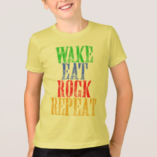 WAKE EAT ROCK REPEAT #3 T-Shirt