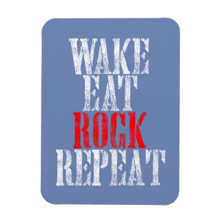 WAKE EAT ROCK REPEAT (wht) Magnet