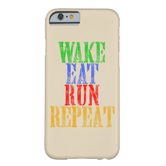 WAKE EAT RUN REPEAT BARELY THERE iPhone 6 CASE