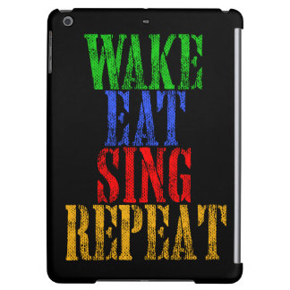Wake Eat Sing Repeat iPad Air Cover