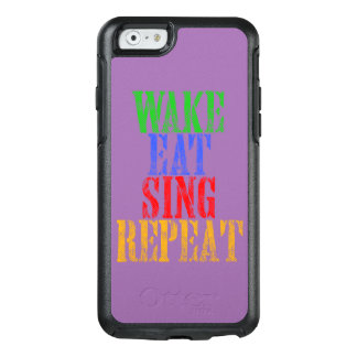 Wake Eat Sing Repeat OtterBox iPhone 6/6s Case