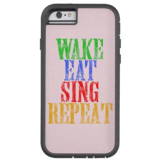 Wake Eat Sing Repeat Tough Xtreme iPhone 6 Case