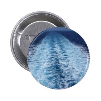 Wake from cruise ship 6 cm round badge