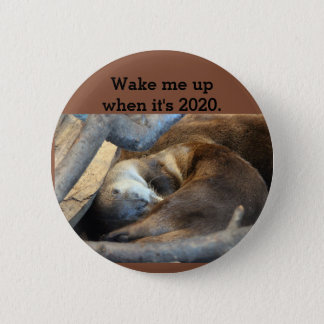 Wake me up 6 cm round badge