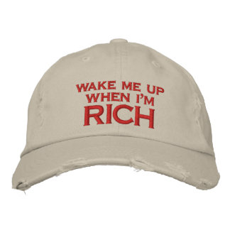 Wake Me Up When I'm Rich Embroidery Embroidered Baseball Caps