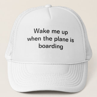Wake me up when the plane is boarding- Travel Hat