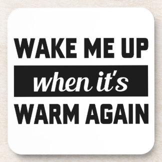 Wake Me When It's Warm Drink Coasters