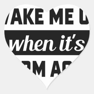 Wake Me When It's Warm Heart Sticker