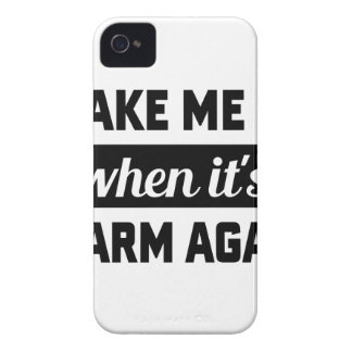 Wake Me When It's Warm iPhone 4 Case-Mate Cases