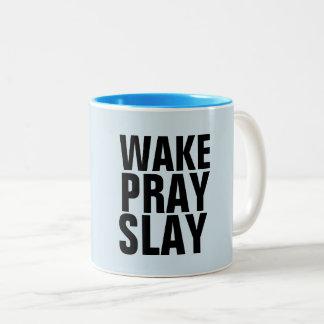 WAKE PRAY SLAY Coffee mugs