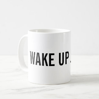 Wake up! Add your Name Coffee Mug