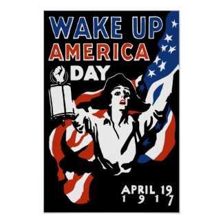 Wake Up America Day - World War One Poster