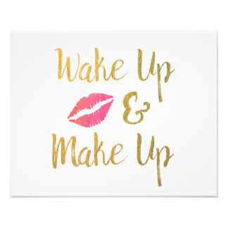 Wake Up and Make Up Printable // Makeup Quote Photo Art