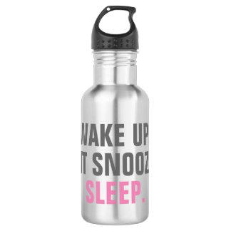 Wake Up and Sleep 532 Ml Water Bottle