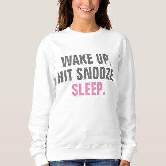 Wake Up and Sleep Sweatshirt