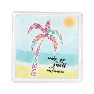 wake up and smell the inspiration, beach and palm acrylic tray