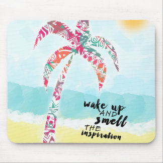 wake up and smell the inspiration, beach and palm mouse pad