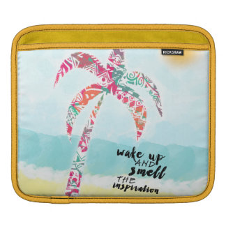 wake up and smell the inspiration, beach and palm sleeves for iPads