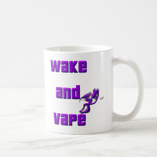 wake up and vape coffee mug