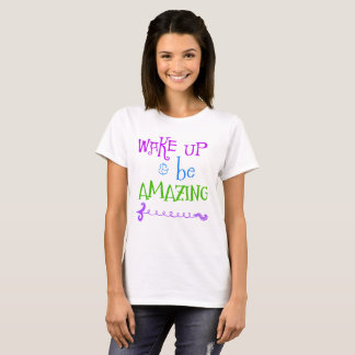 Wake Up Be Amazing Arrow T-Shirt