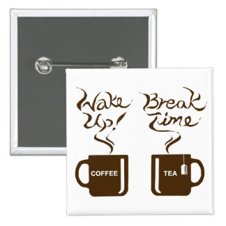 Wake up break time buttons