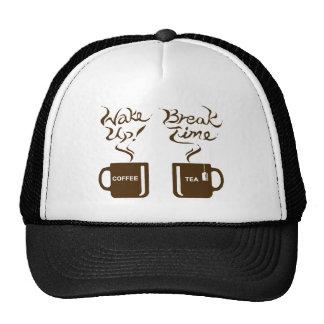 Wake up! break time trucker hat