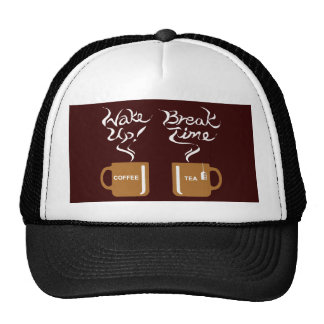Wake up! break time hat