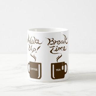 Wake up! break time coffee mugs