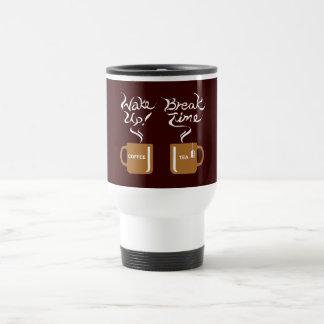 Wake up! break time mugs