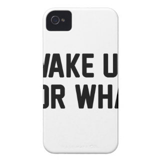 Wake Up For What iPhone 4 Case-Mate Cases