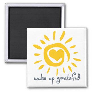 Wake Up Grateful Square Magnet