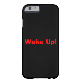 Wake Up! in Red Barely There iPhone 6 Case