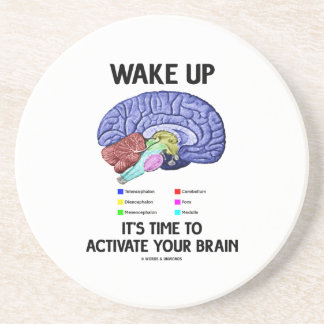 Wake Up It's Time To Activate Your Brain (Humor) Beverage Coasters