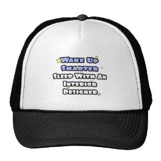 Wake Up Smarter...Sleep With an Interior Designer Hats
