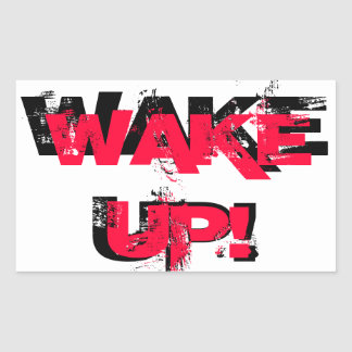 Wake Up!  Sticker