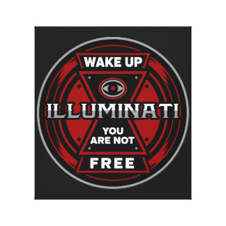 Wake Up You Are Not Free Illuminati Canvas Print