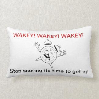 WAKEY- STOP SNORING IT'S TIME TO GET UP LUMBAR CUSHION