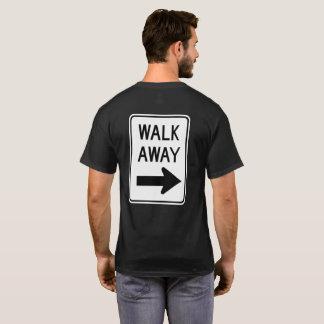 Walk Away T-Shirt