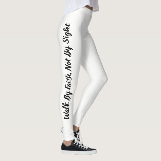 Walk By Faith, Not By Sight Leggings