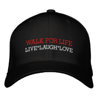 WALK FOR LIFE, LIVE*LAUGH*LOVE, EMBROIDERED HAT